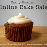 Baking Because: Online Bake Sale Today