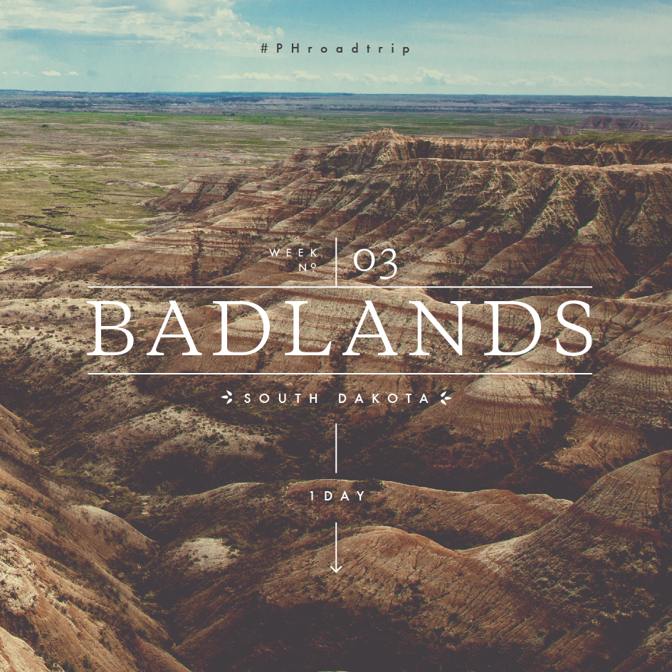 #PHroadtrip Week 3: The Badlands, SD | picklesnhoney.com
