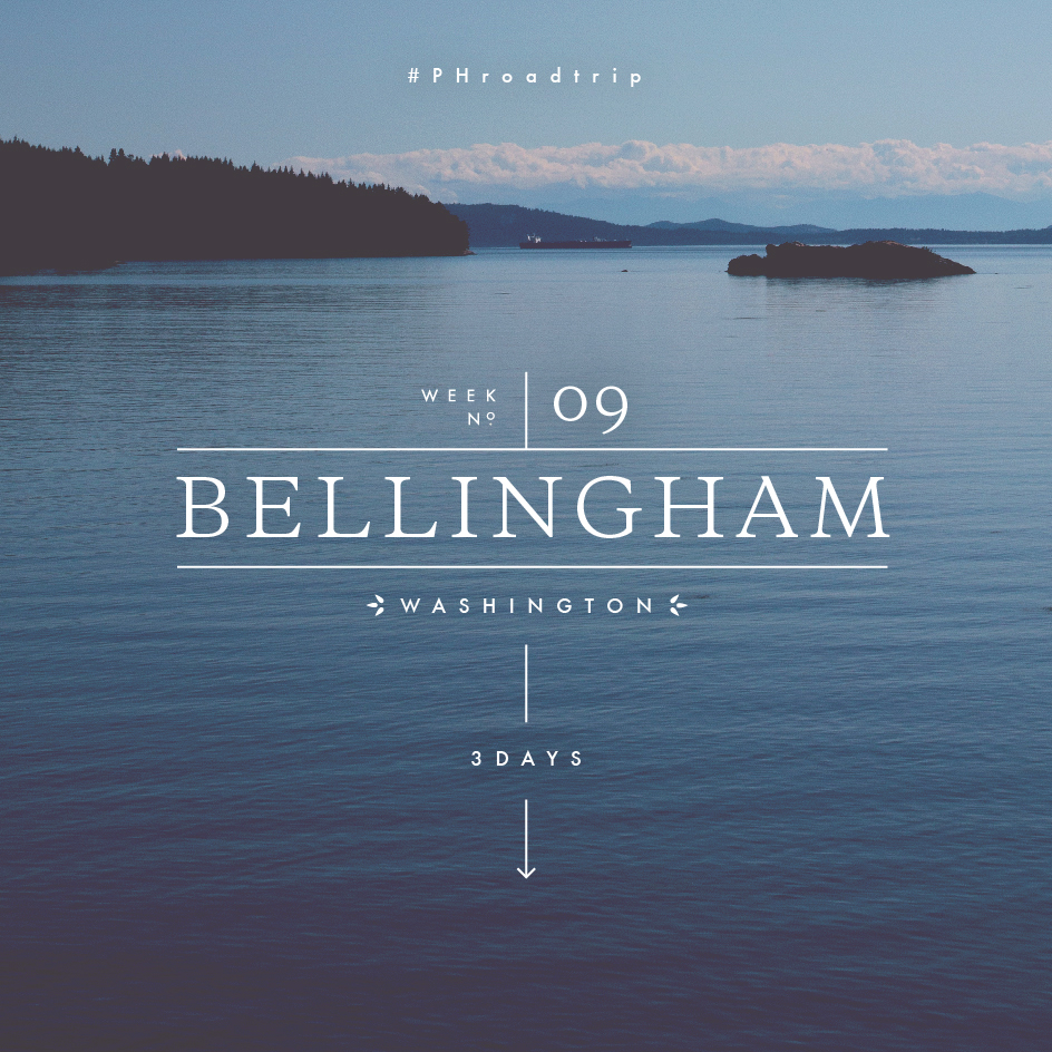 #PHroadtrip Week 9: Bellingham, WA | picklesnhoney.com